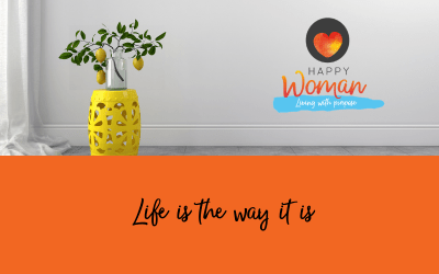 Life is the way it is